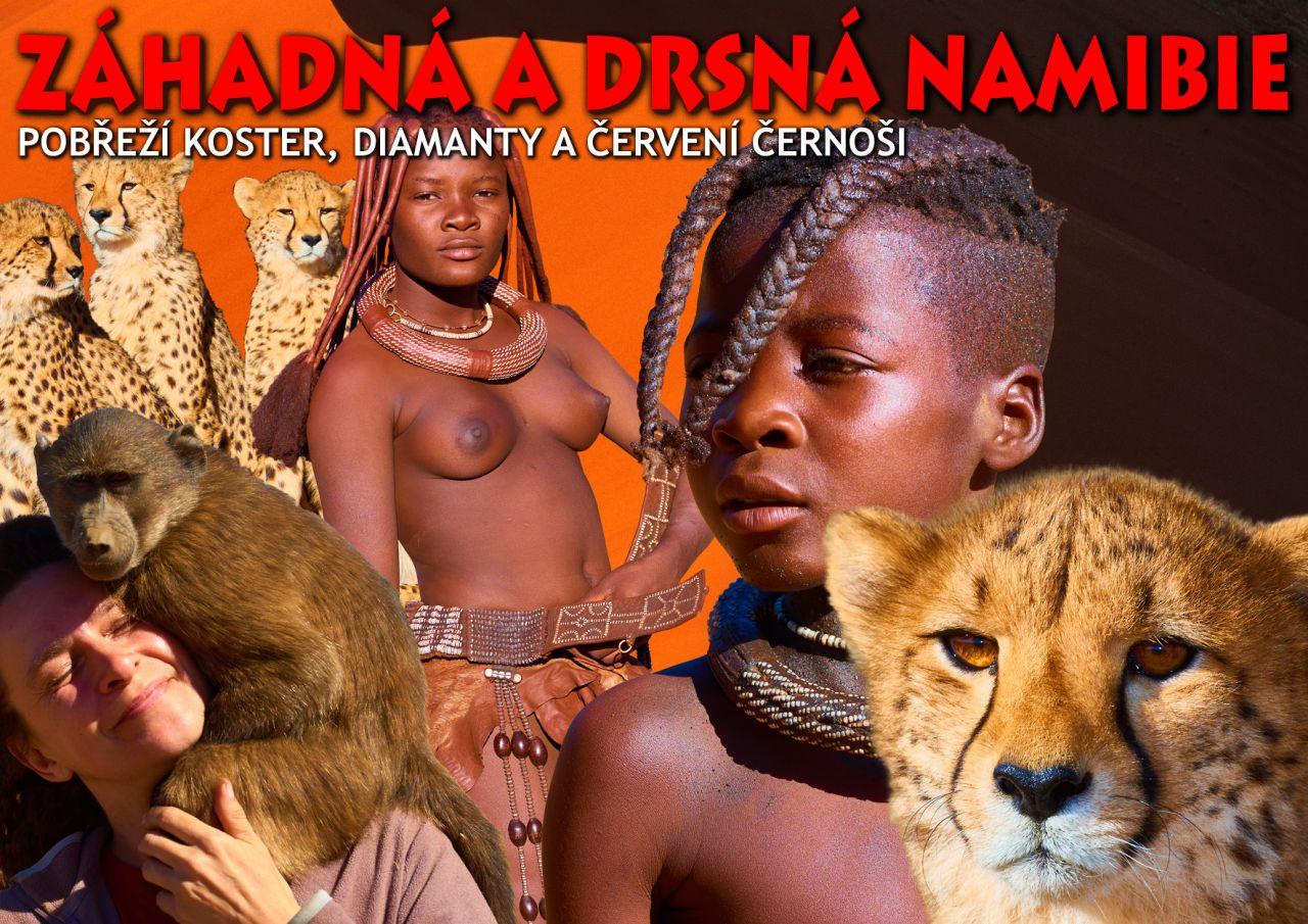 Záhadná a drsná Namibie