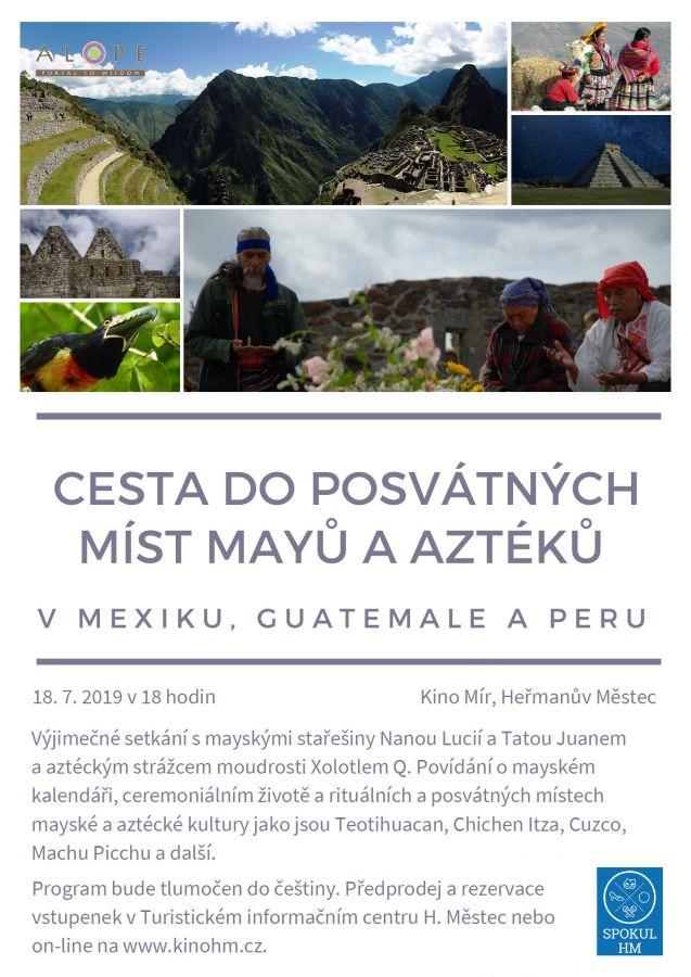 Cesta doposvátných míst Mayů aAztéků - přednáška
